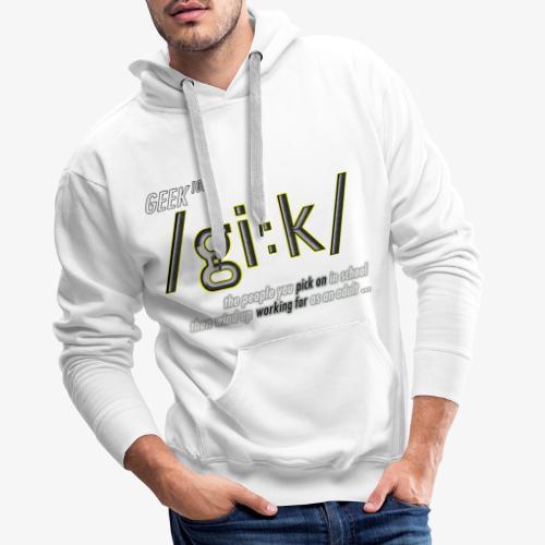 GEEK DEFINITION - Men's Premium Hoodie
