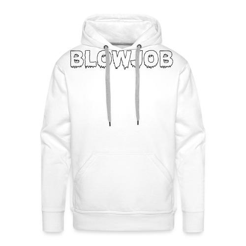 BLOWJOB WHITE - Sweat-shirt à capuche Premium pour hommes