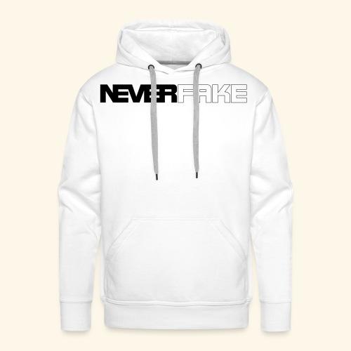 neverfake - Männer Premium Hoodie