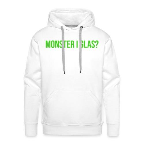Monster I Glas? - Premiumluvtröja herr