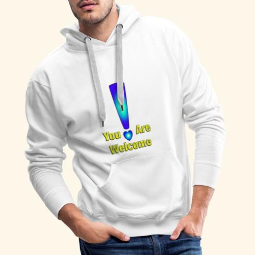 You are welcome2 - Männer Premium Hoodie
