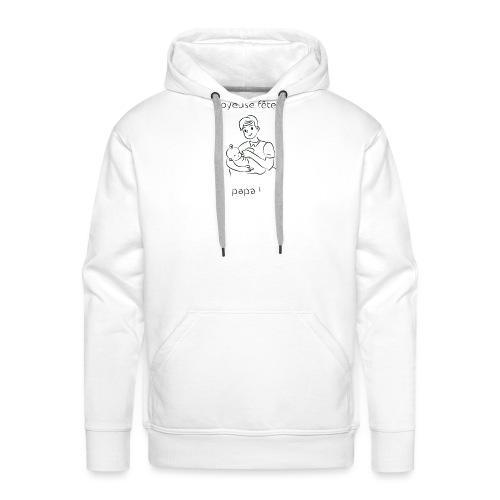 Bonne fête papa - Sweat-shirt à capuche Premium pour hommes