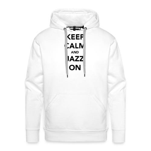 Keep Calm and Jazz On - Trumpet - Men's Premium Hoodie