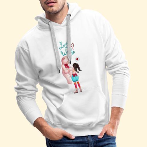 Fille au nounours - Love more Worry less - Sweat-shirt à capuche Premium pour hommes
