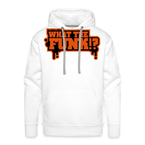 What The Funk 2 Colored - Männer Premium Hoodie