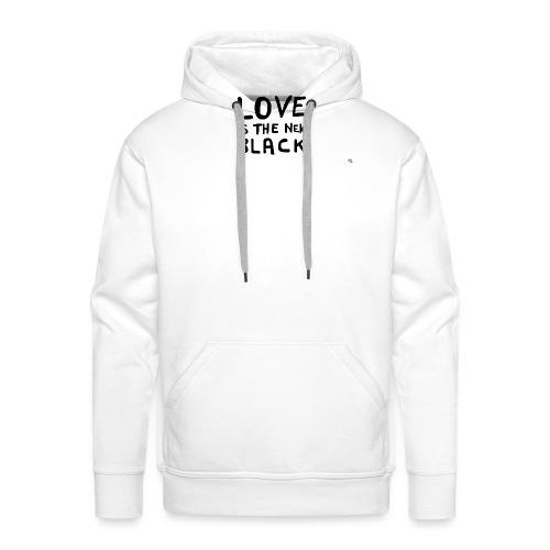 Love is the new black - Felpa con cappuccio premium da uomo
