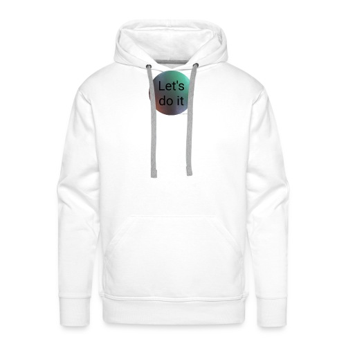 Let's do it - Männer Premium Hoodie
