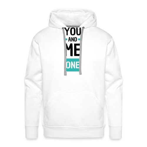 You and me one - Sweat-shirt à capuche Premium pour hommes