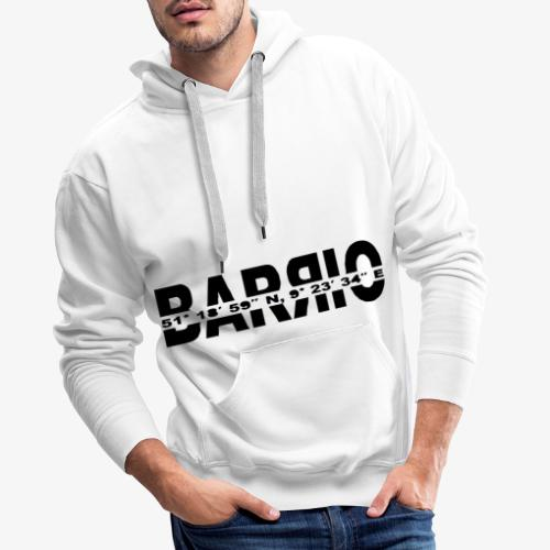 Barrio - coordinates - Männer Premium Hoodie