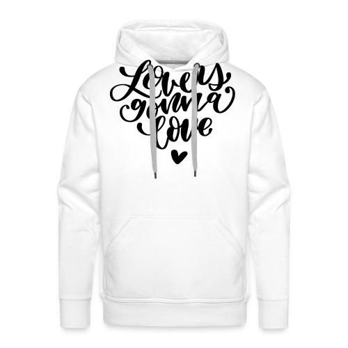 Lovers gonna love Herz Liebe - Männer Premium Hoodie