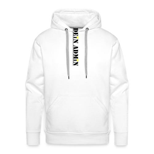 DEIN ADMIN - Motiv (schwarze Schrift) - Männer Premium Hoodie
