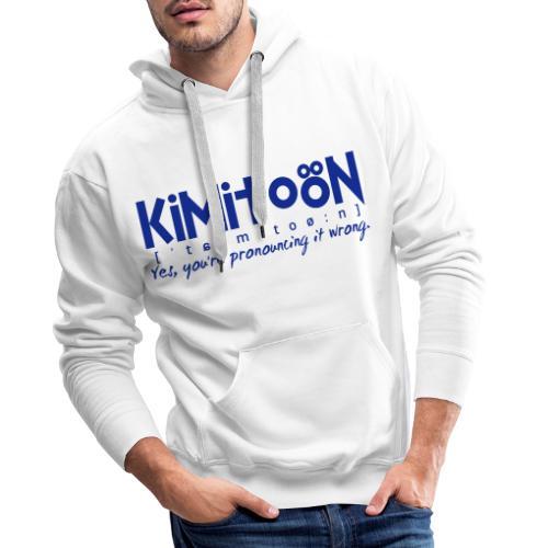 Kimitoön: yes, you're pronouncing it wrong (blå) - Miesten premium-huppari