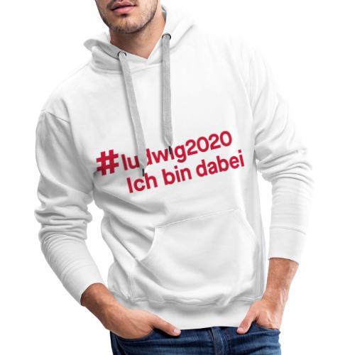 #ludwig2020 - Männer Premium Hoodie