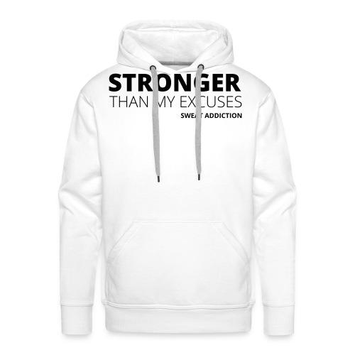 Stronger Than My Excuses - Miesten premium-huppari