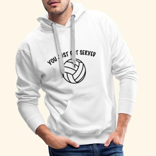 You just got served - Männer Premium Hoodie