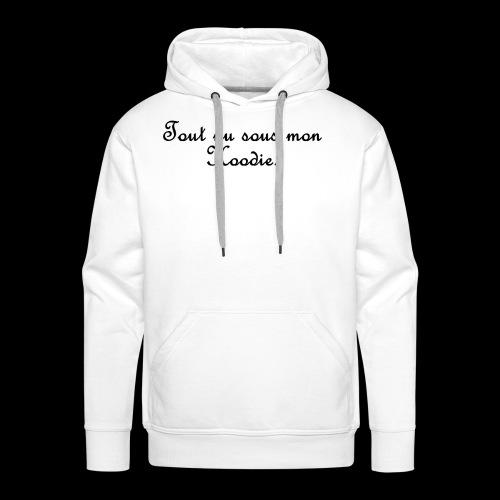Tout nu sous mon Hoodie - Sweat-shirt à capuche Premium pour hommes