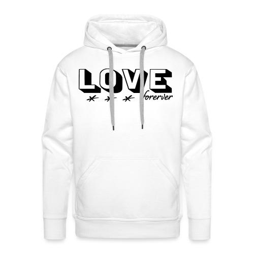 Love forever ewige Liebe Hochzeit Ehe Geschenk - Männer Premium Hoodie