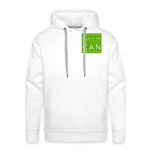 Coach me if you can - Sweat-shirt à capuche Premium pour hommes