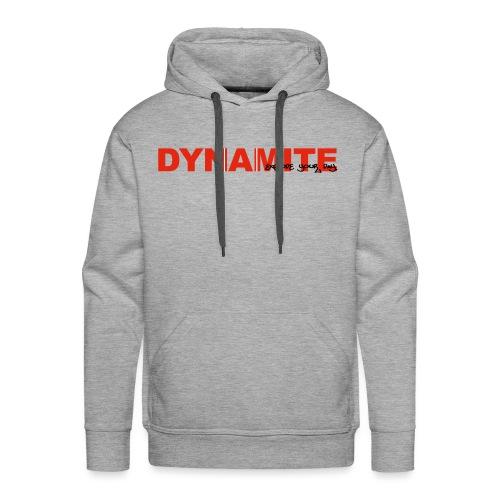 DYNAMITE - Explode your day! - Premiumluvtröja herr