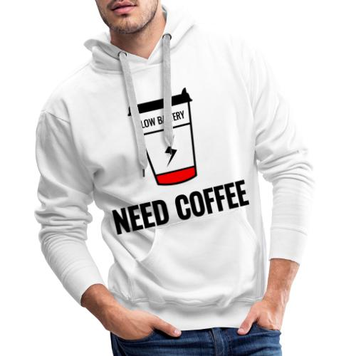need coffee - Miesten premium-huppari