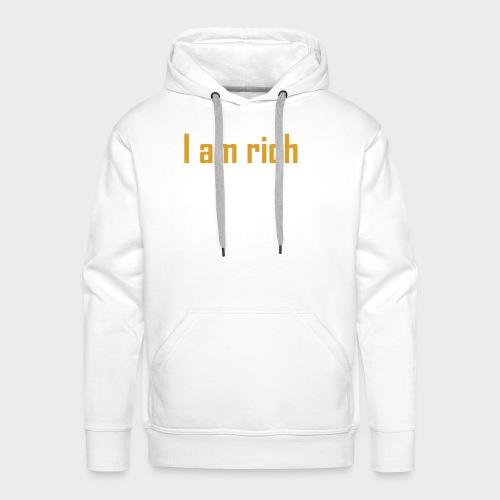 i am rich - Männer Premium Hoodie