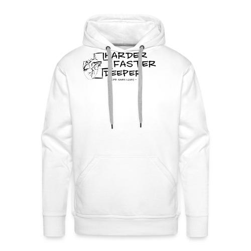 HARDER FASTER DEEPER - Männer Premium Hoodie