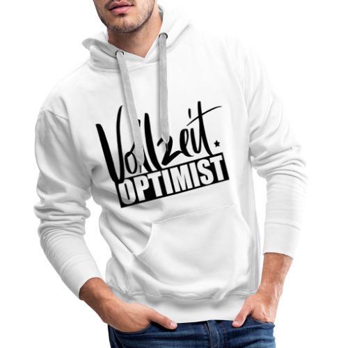 Vollzeitoptimist - Männer Premium Hoodie