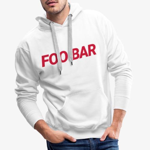 Foo Bar - Männer Premium Hoodie