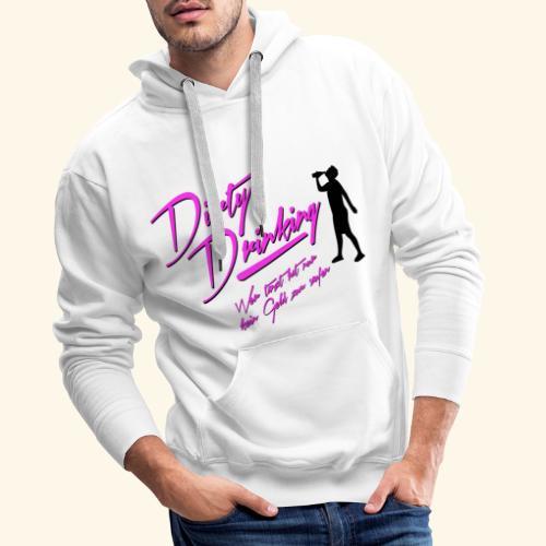 Dirty Drinking - Männer Premium Hoodie