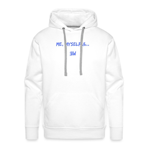 Me, Myself and Me - Sweat-shirt à capuche Premium pour hommes
