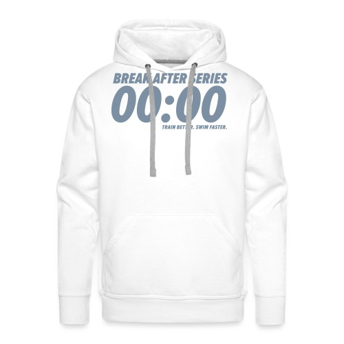BREAK AFTER SERIES - Männer Premium Hoodie