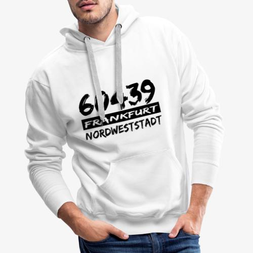 60439 Frankfurt Nordweststadt - Männer Premium Hoodie