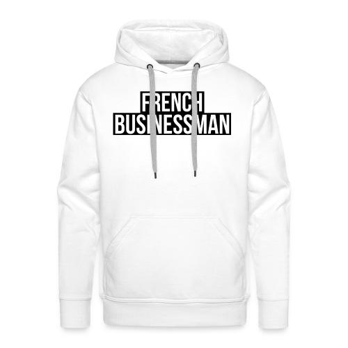 FRENCH BUSINESSMAN - Sweat-shirt à capuche Premium pour hommes