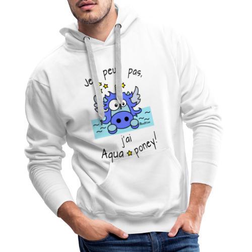 Licorne Bleu Je peux pas j ai aquaponey - Sweat-shirt à capuche Premium pour hommes
