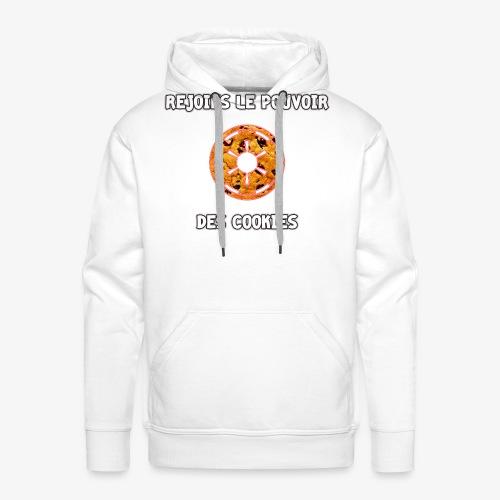 Rejoins le Pouvoir des Cookies - Sweat-shirt à capuche Premium pour hommes