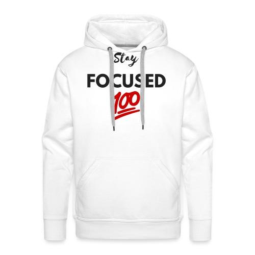 Stay FOCUSED BR - Sweat-shirt à capuche Premium pour hommes