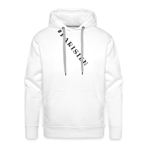 Je suis Parisien - Sweat-shirt à capuche Premium pour hommes