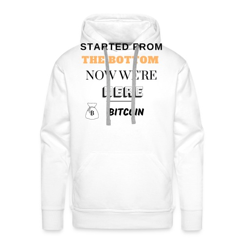 Started from the bottom - Sweat-shirt à capuche Premium pour hommes