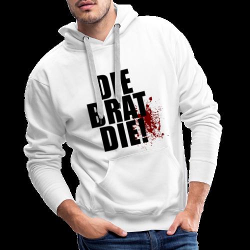 T-shirt, DIE BRAT DIE - Premiumluvtröja herr