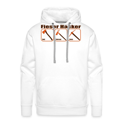 Fieser Hacker - Holz, Unkraut, Stein - Männer Premium Hoodie