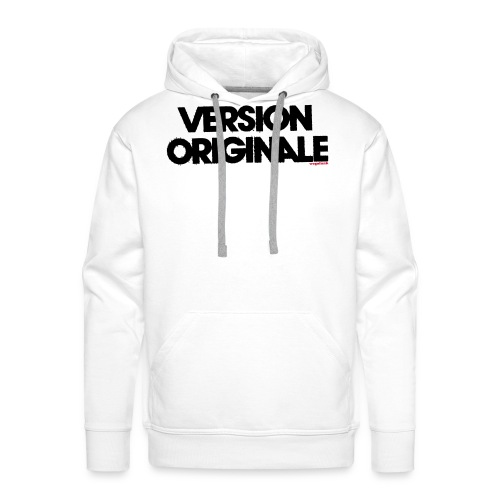 Version Original - Sweat-shirt à capuche Premium pour hommes
