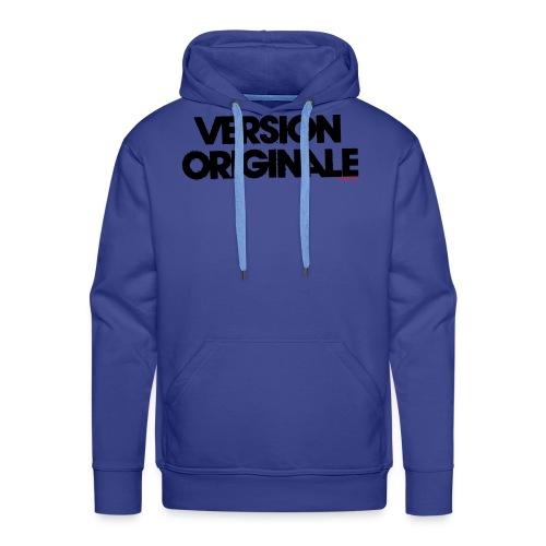 Version Original - Sweat-shirt à capuche Premium pour hommes