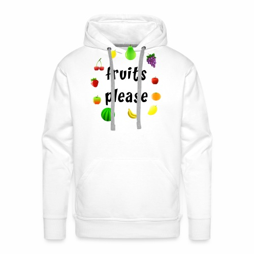 Fruits, please - Männer Premium Hoodie