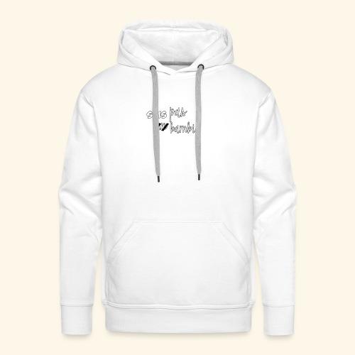 t-shirt Sois pas un bambie - Sweat-shirt à capuche Premium pour hommes
