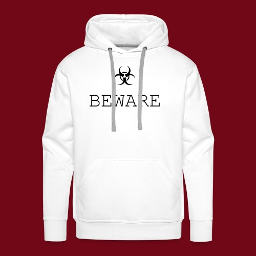 beware - Männer Premium Hoodie