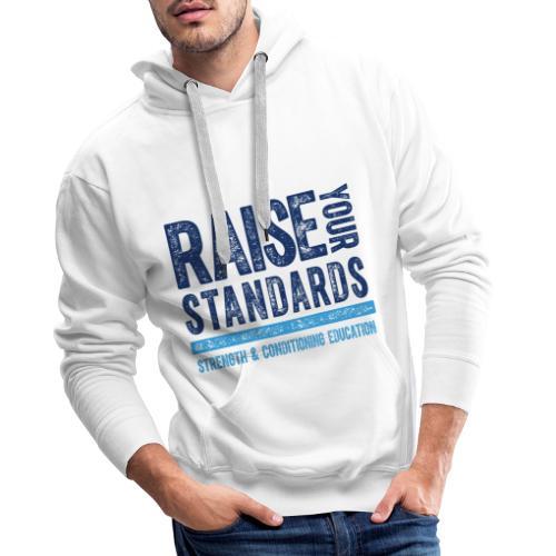RAISE YOUR STANDARDS FC TEXTURE - Men's Premium Hoodie