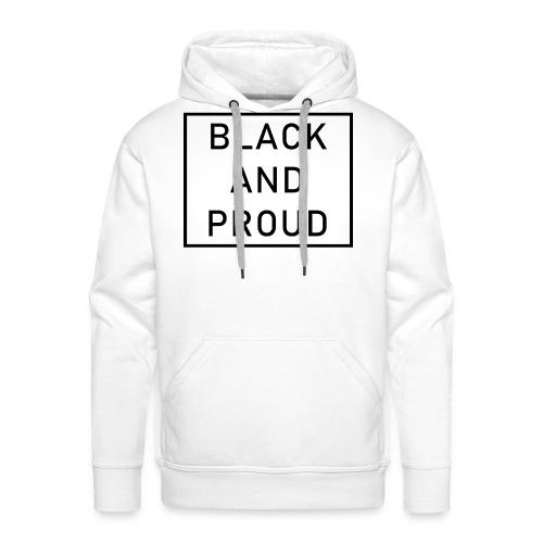 Black and Proud - Männer Premium Hoodie