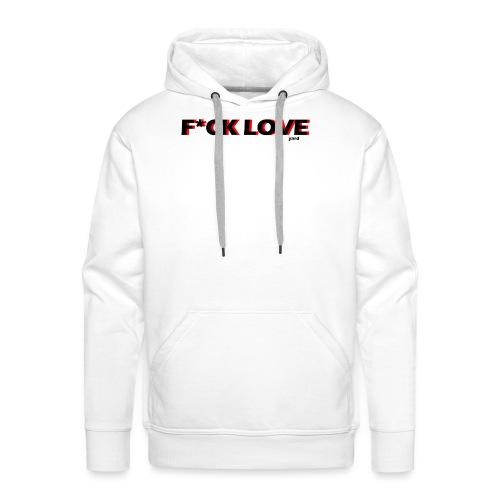 f*ck love - Mannen Premium hoodie