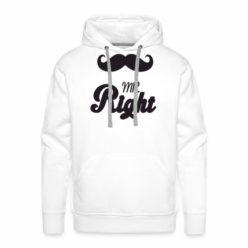 Mr Right - Men's Premium Hoodie