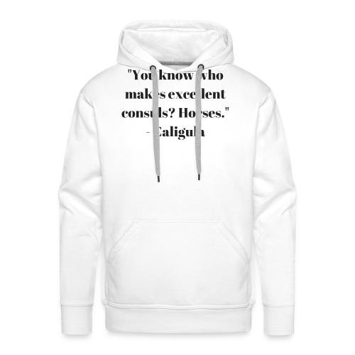 MakeMyHorseAConsul - Men's Premium Hoodie